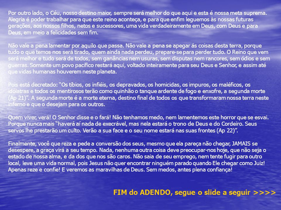 FIM do ADENDO, segue o slide a seguir >>>>