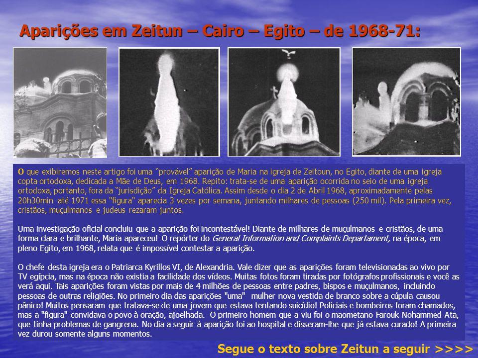 Aparições em Zeitun – Cairo – Egito – de 1968-71: