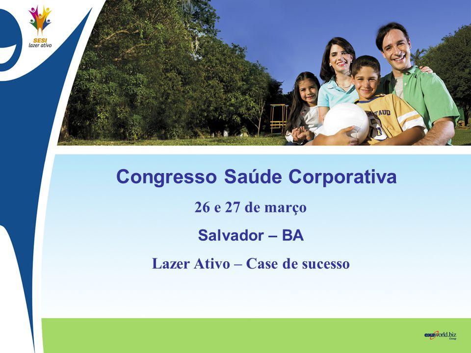 Congresso Saúde Corporativa Lazer Ativo – Case de sucesso