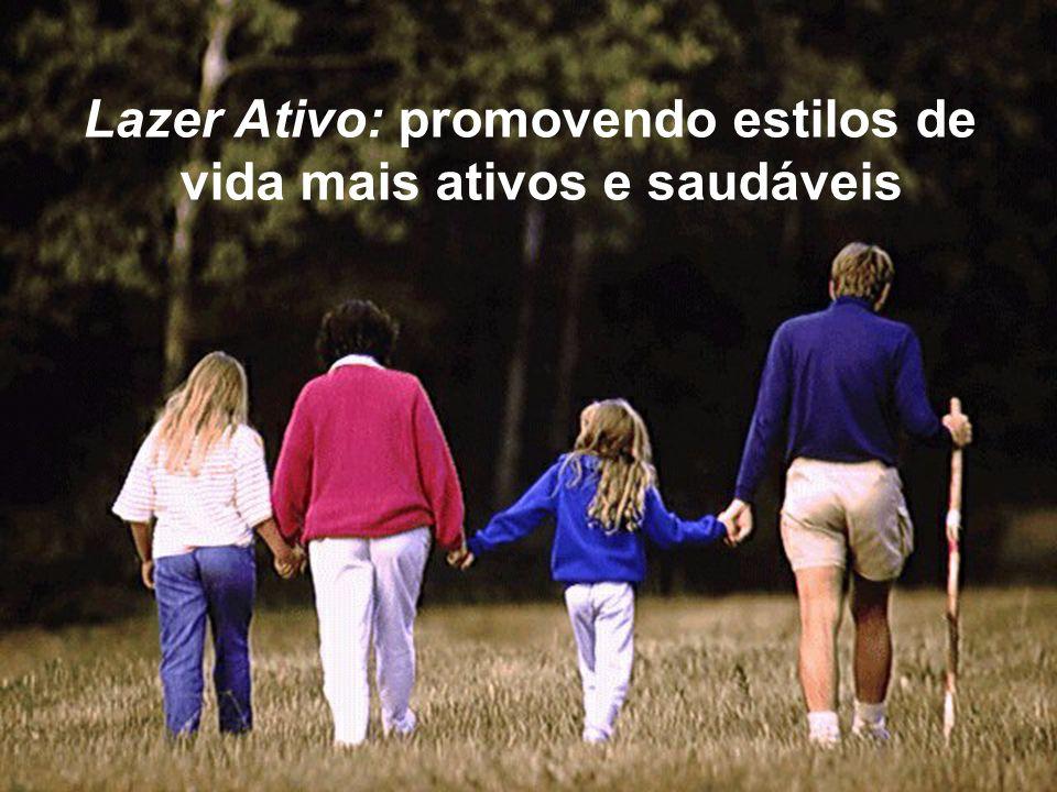 Lazer Ativo: promovendo estilos de vida mais ativos e saudáveis