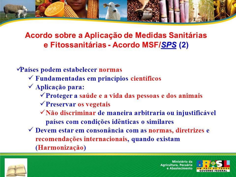 Acordo sobre a Aplicação de Medidas Sanitárias e Fitossanitárias - Acordo MSF/SPS (2)
