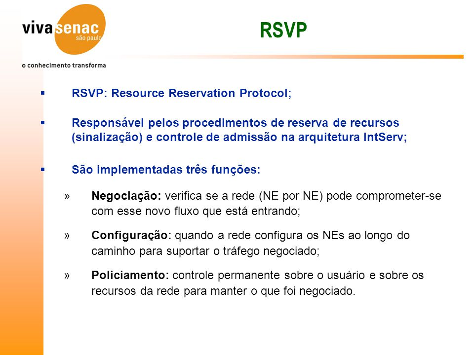 RSVP RSVP: Resource Reservation Protocol;