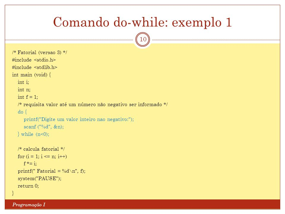 Comando do-while: exemplo 1