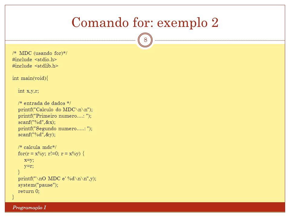 Comando for: exemplo 2