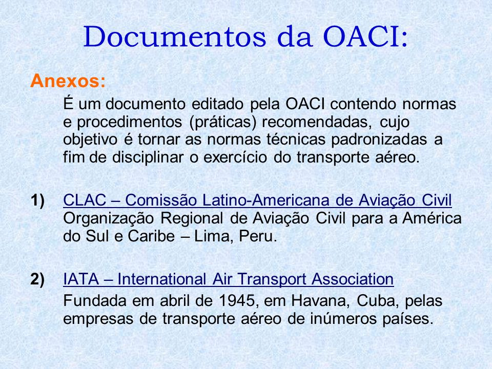 Documentos da OACI: Anexos: