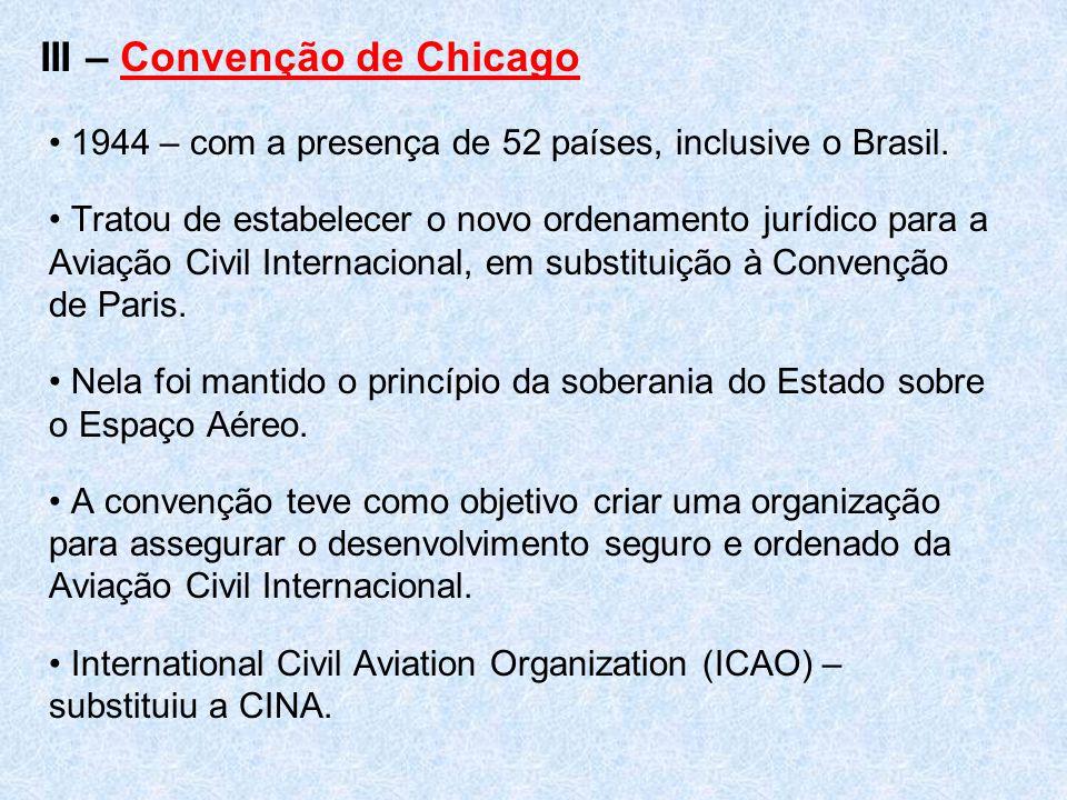 III – Convenção de Chicago