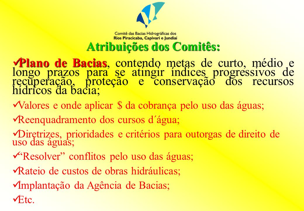 Atribuições dos Comitês: