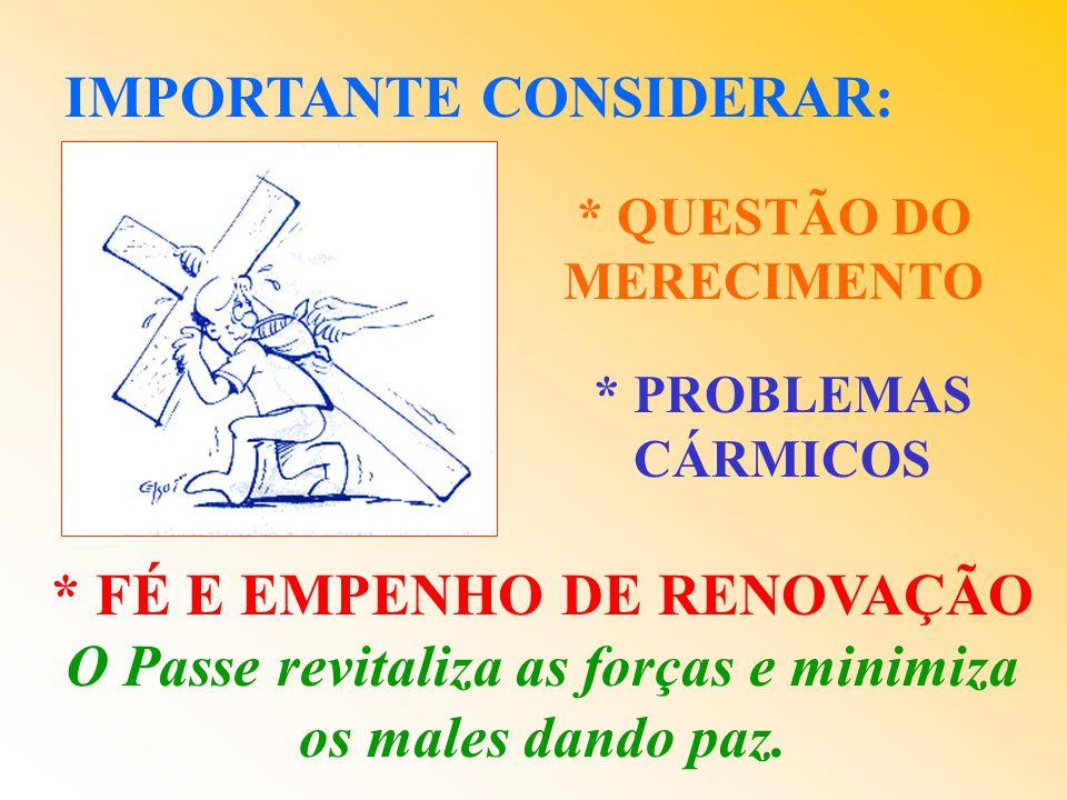 * QUESTÃO DO MERECIMENTO