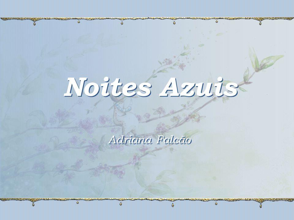 Noites Azuis Adriana Falcão