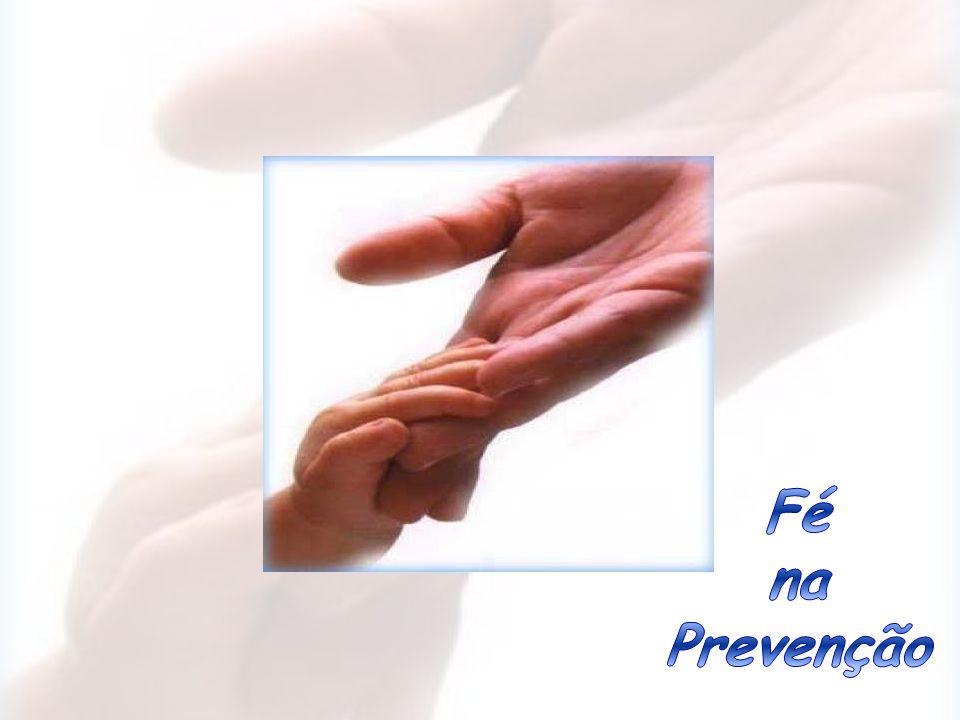 Fé na Prevenção