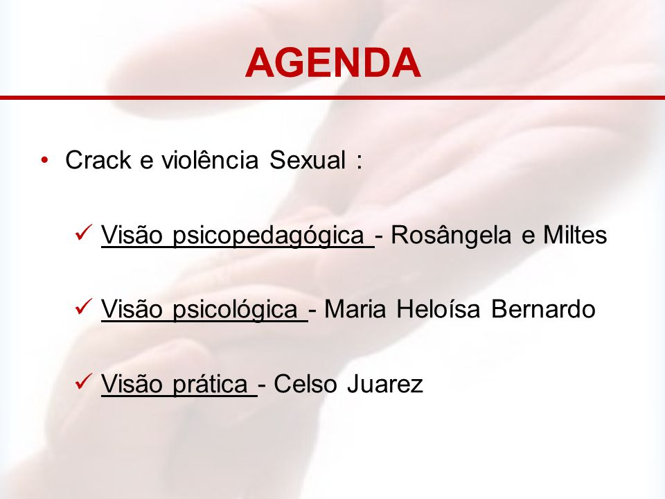 AGENDA Crack e violência Sexual :