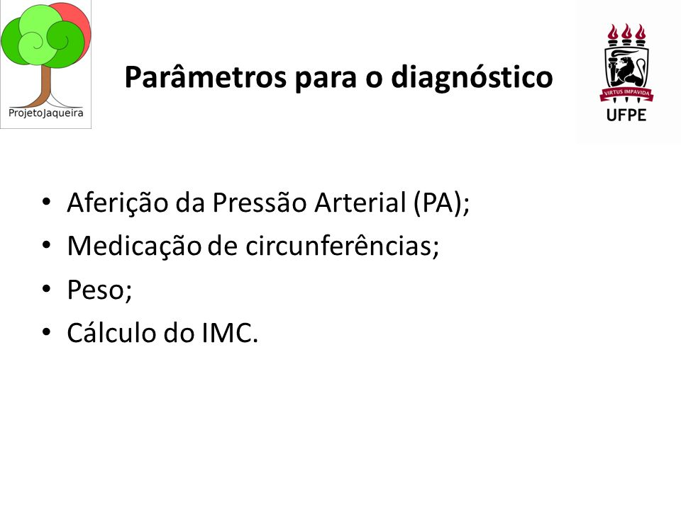 Parâmetros para o diagnóstico
