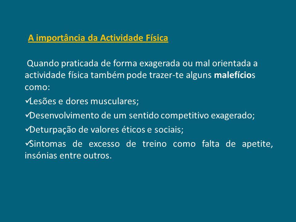 A importância da Actividade Física