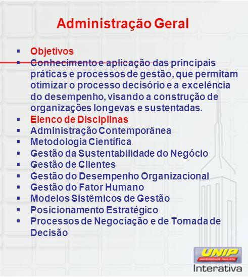 Administração Geral Objetivos