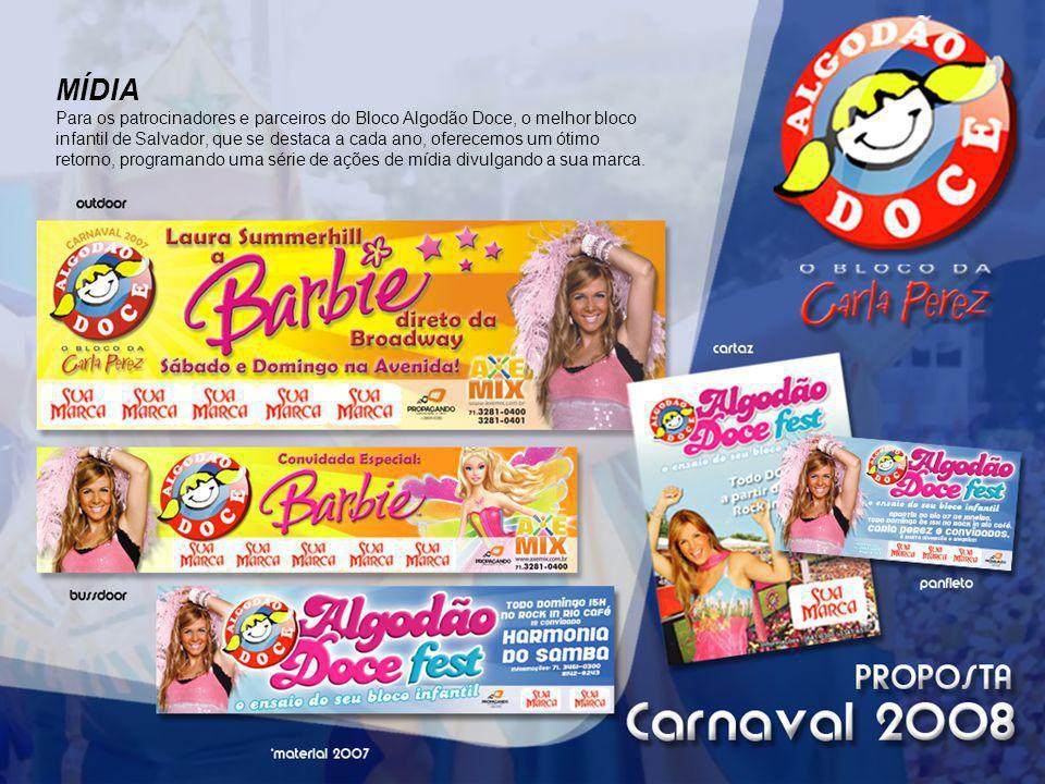 MÍDIA Para os patrocinadores e parceiros do Bloco Algodão Doce, o melhor bloco infantil de Salvador, que se destaca a cada ano, oferecemos um ótimo retorno, programando uma série de ações de mídia divulgando a sua marca.