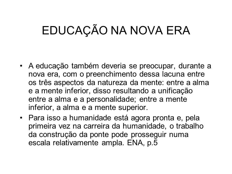 EDUCAÇÃO NA NOVA ERA