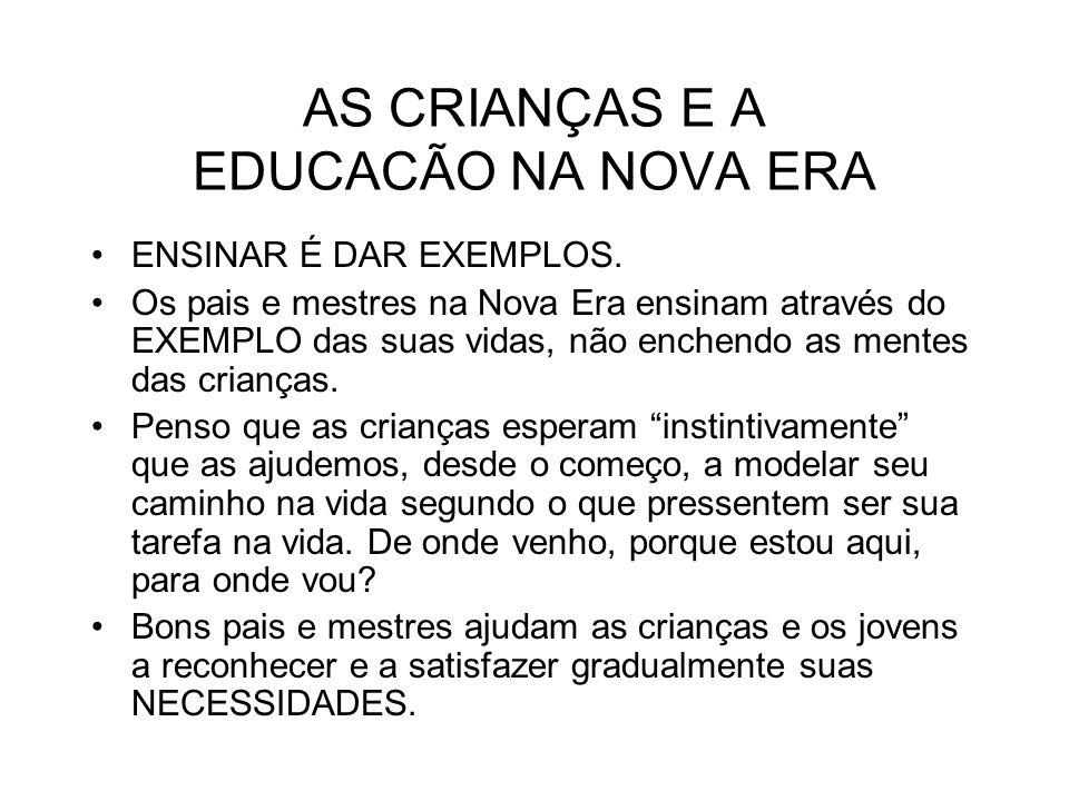 AS CRIANÇAS E A EDUCACÃO NA NOVA ERA