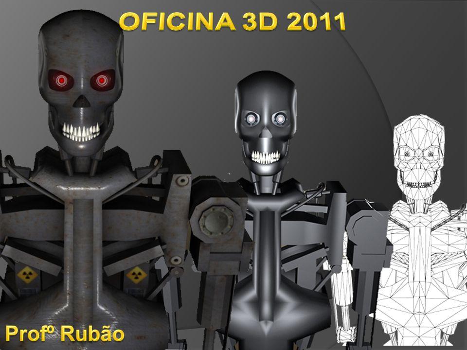 OFICINA 3D 2011 Profº Rubão