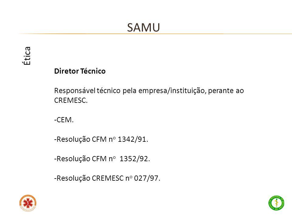 SAMU Ética Diretor Técnico