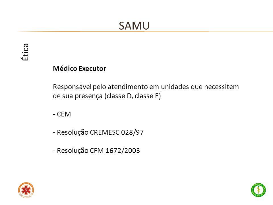SAMU Ética Médico Executor