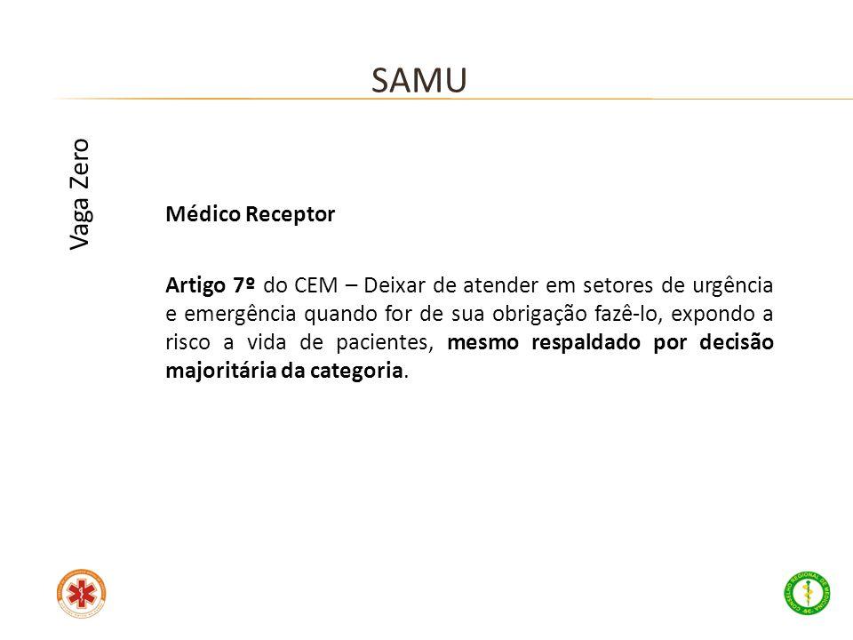 SAMU Vaga Zero Médico Receptor