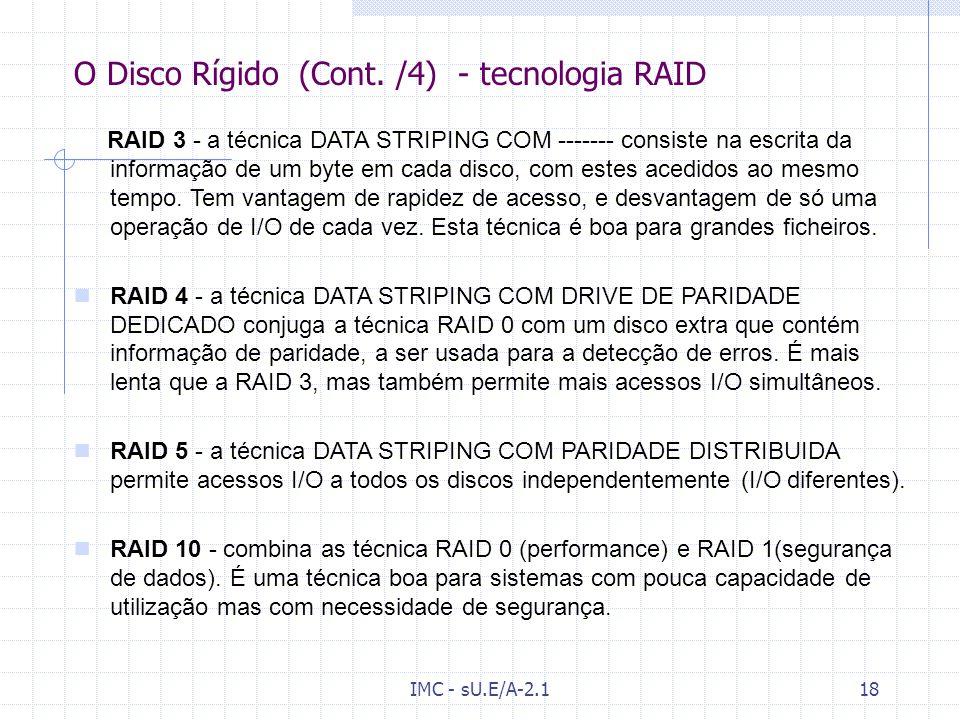 O Disco Rígido (Cont. /4) - tecnologia RAID