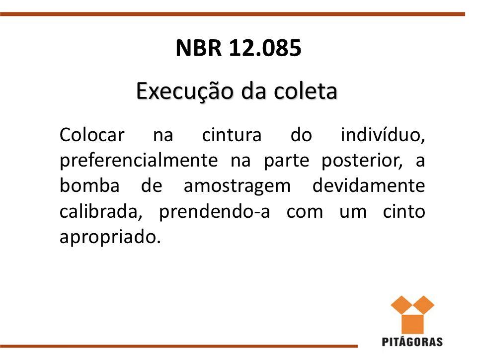 NBR 12.085 Execução da coleta.