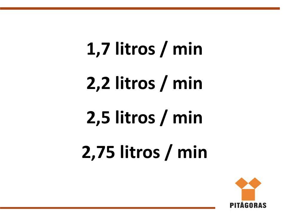 1,7 litros / min 2,2 litros / min 2,5 litros / min 2,75 litros / min