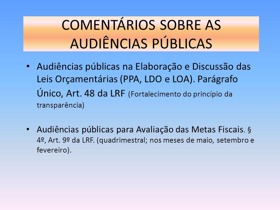 COMENTÁRIOS SOBRE AS AUDIÊNCIAS PÚBLICAS