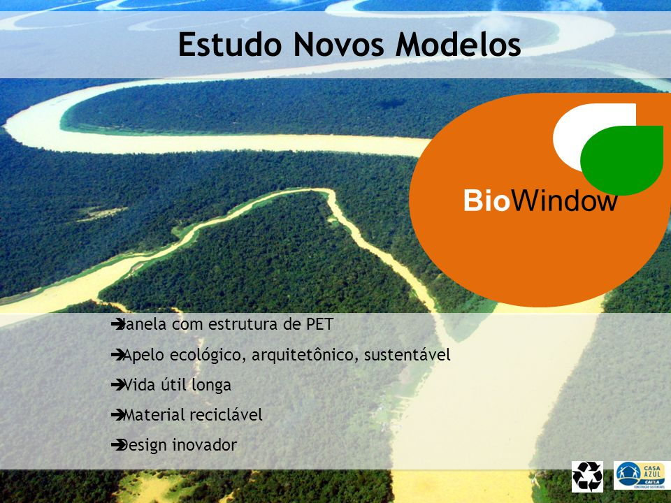 Estudo Novos Modelos BioWindow Janela com estrutura de PET