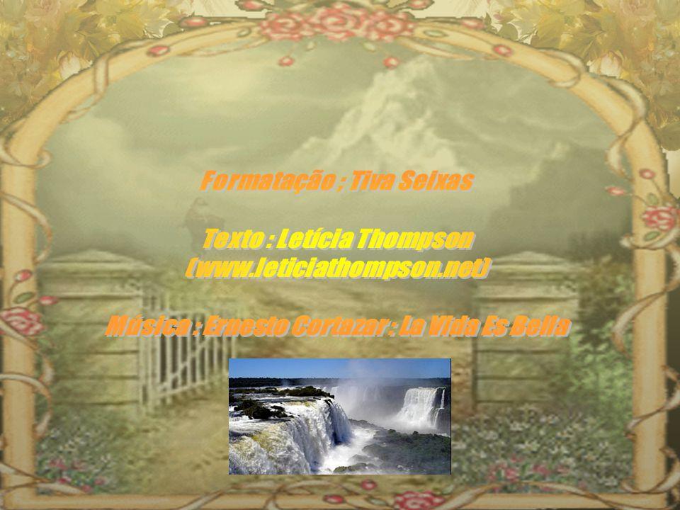 Formatação ; Tiva Seixas Texto : Letícia Thompson