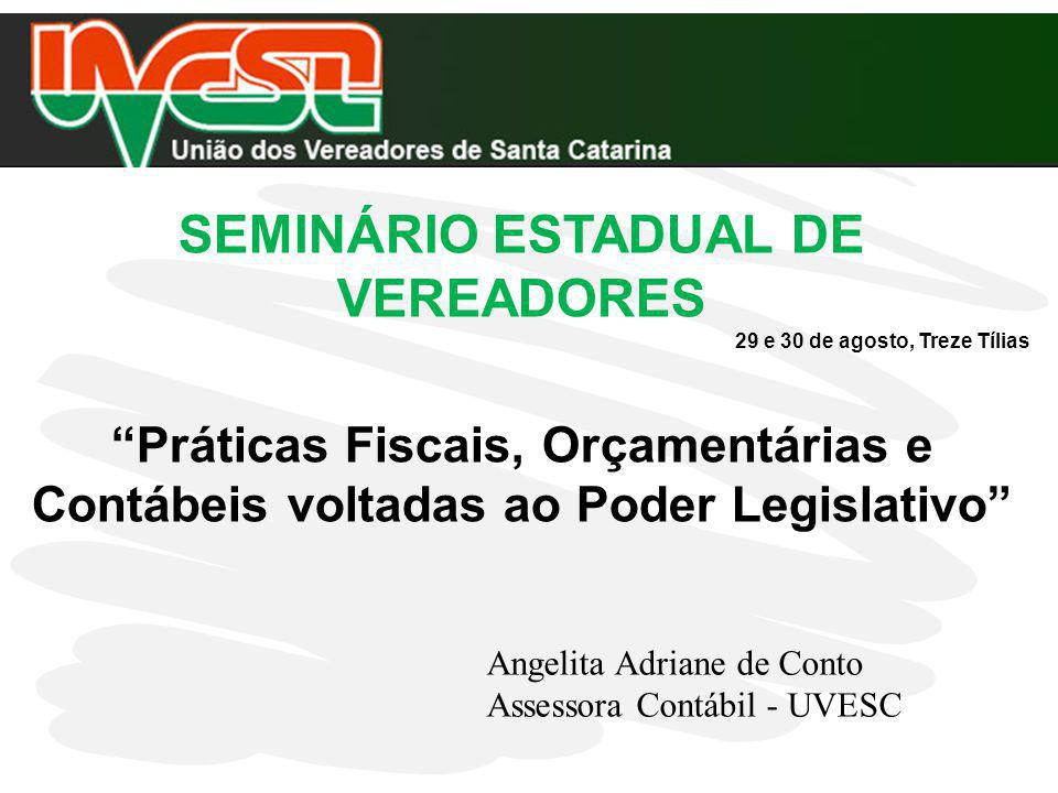 SEMINÁRIO ESTADUAL DE VEREADORES