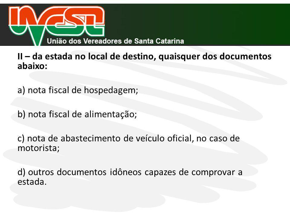 Dos documentos comprobatórios de despesas com diária