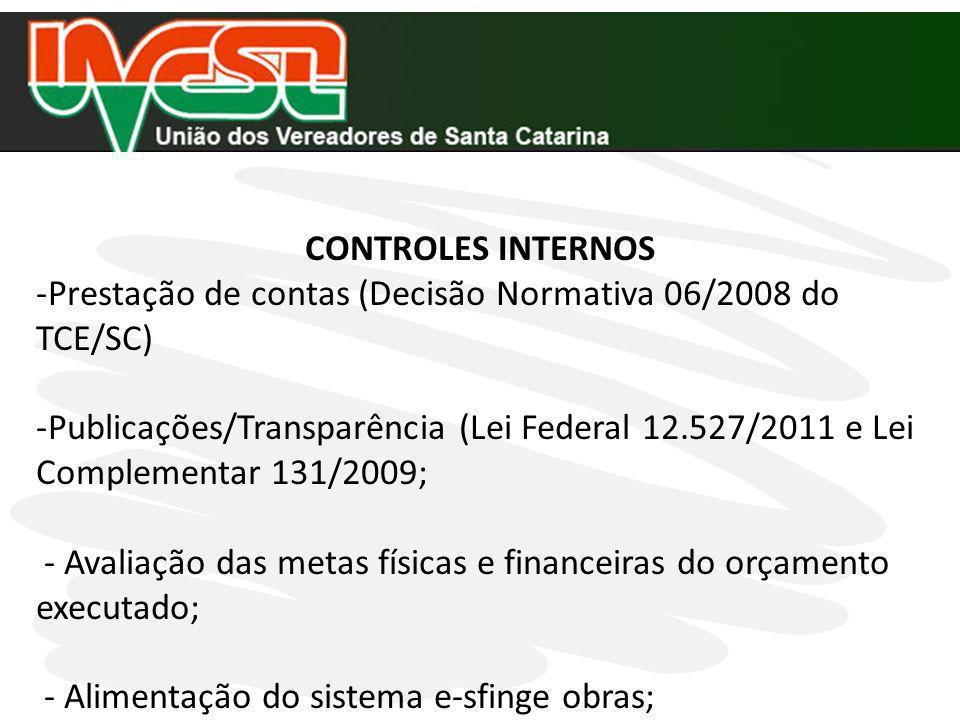 CONTROLES INTERNOS Prestação de contas (Decisão Normativa 06/2008 do TCE/SC)