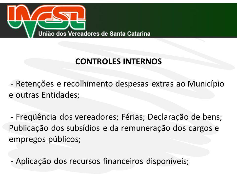CONTROLES INTERNOS - Retenções e recolhimento despesas extras ao Município e outras Entidades;