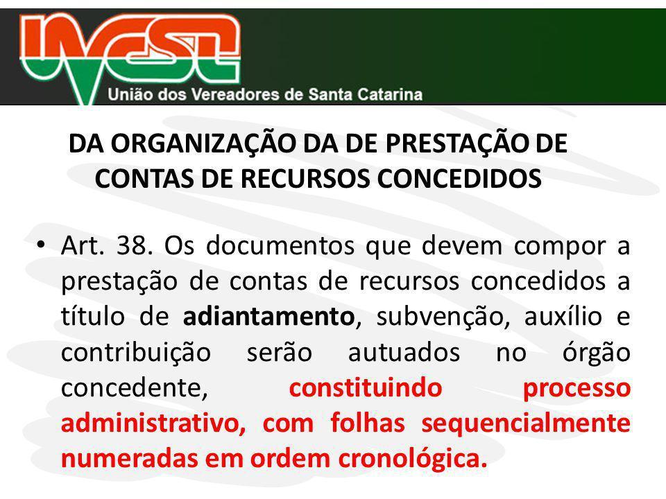 DA ORGANIZAÇÃO DA DE PRESTAÇÃO DE CONTAS DE RECURSOS CONCEDIDOS