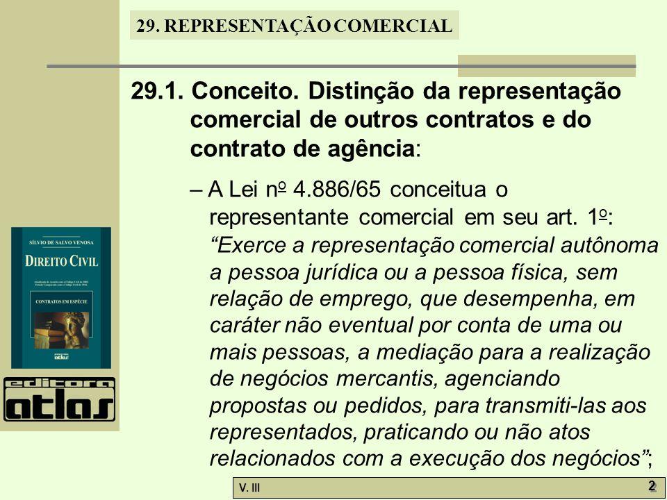 29.1. Conceito. Distinção da representação comercial de outros contratos e do contrato de agência: