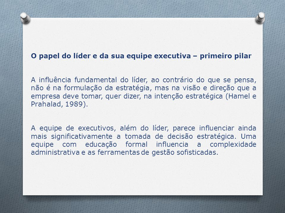 O papel do líder e da sua equipe executiva – primeiro pilar