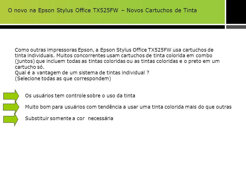 O novo na Epson Stylus Office TX525FW – Novos Cartuchos de Tinta