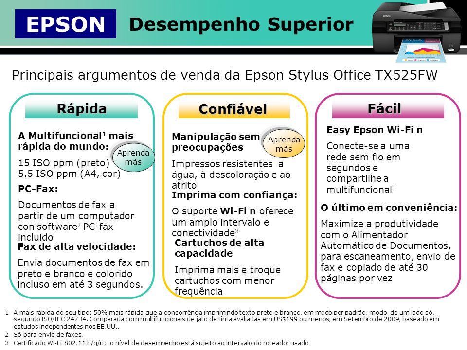 Principais argumentos de venda da Epson Stylus Office TX525FW