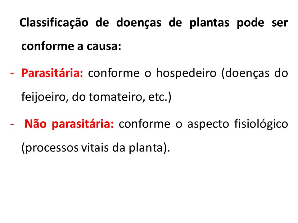 Classificação de doenças de plantas pode ser conforme a causa: