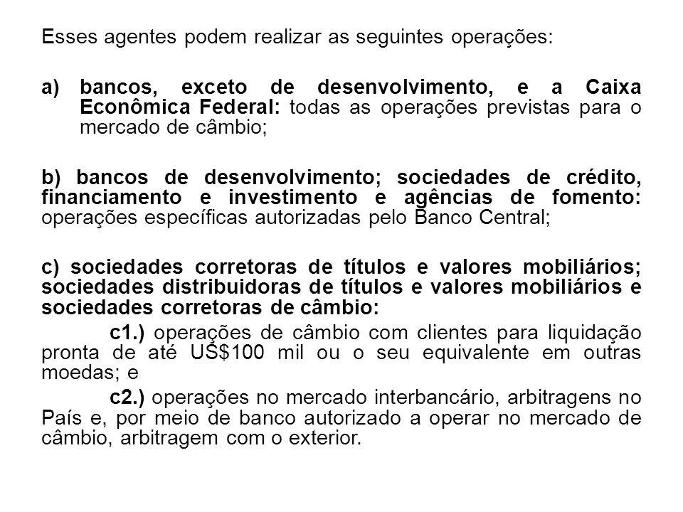 Esses agentes podem realizar as seguintes operações: