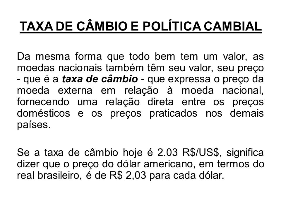 TAXA DE CÂMBIO E POLÍTICA CAMBIAL