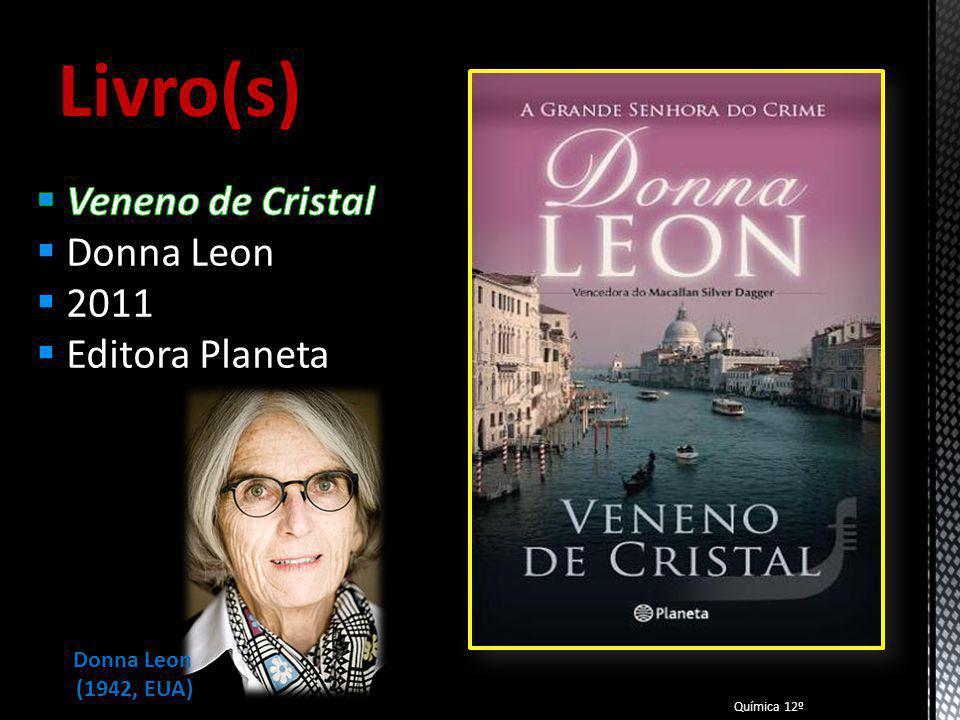 Livro(s) Veneno de Cristal Donna Leon 2011 Editora Planeta Donna Leon