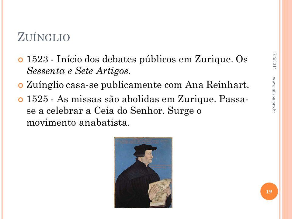 Zuínglio 02/04/2017. 1523 - Início dos debates públicos em Zurique. Os Sessenta e Sete Artigos. Zuínglio casa-se publicamente com Ana Reinhart.