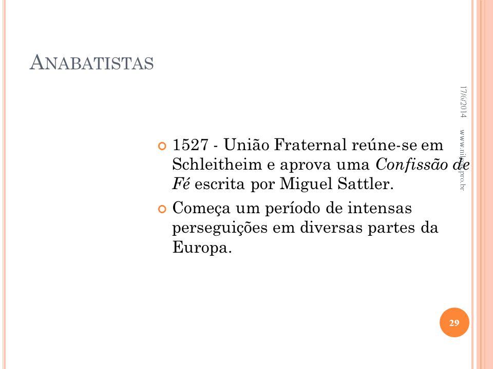 Anabatistas 02/04/2017. 1527 - União Fraternal reúne-se em Schleitheim e aprova uma Confissão de Fé escrita por Miguel Sattler.