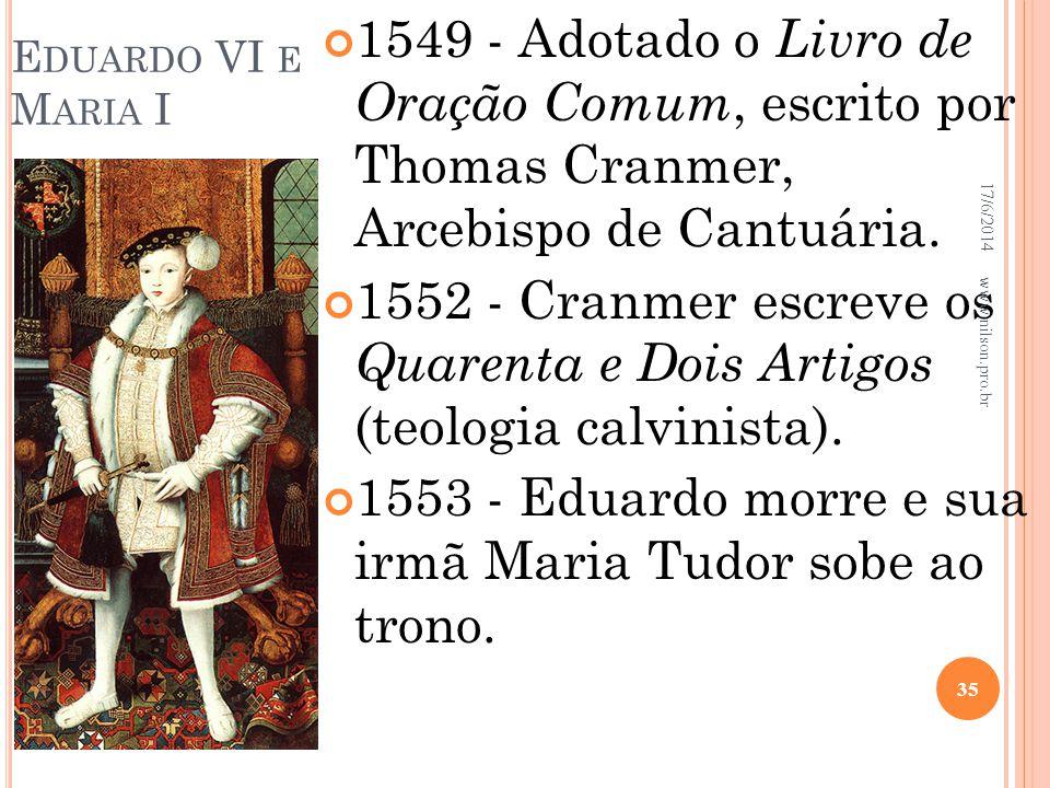 1553 - Eduardo morre e sua irmã Maria Tudor sobe ao trono.