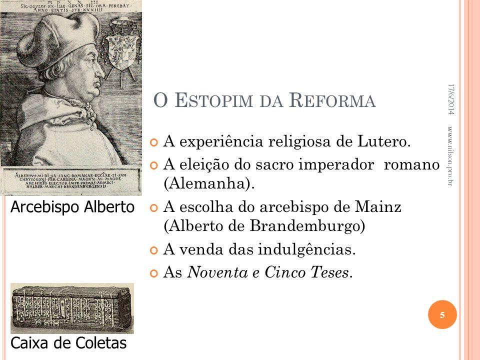 O Estopim da Reforma A experiência religiosa de Lutero.