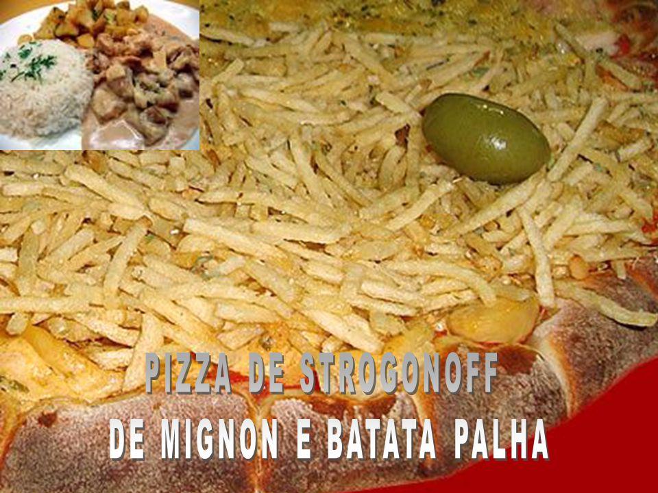 PIZZA DE STROGONOFF DE MIGNON E BATATA PALHA