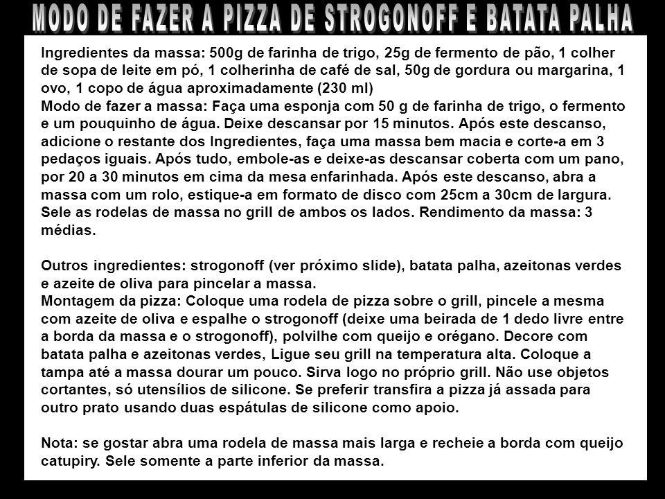 MODO DE FAZER A PIZZA DE STROGONOFF E BATATA PALHA
